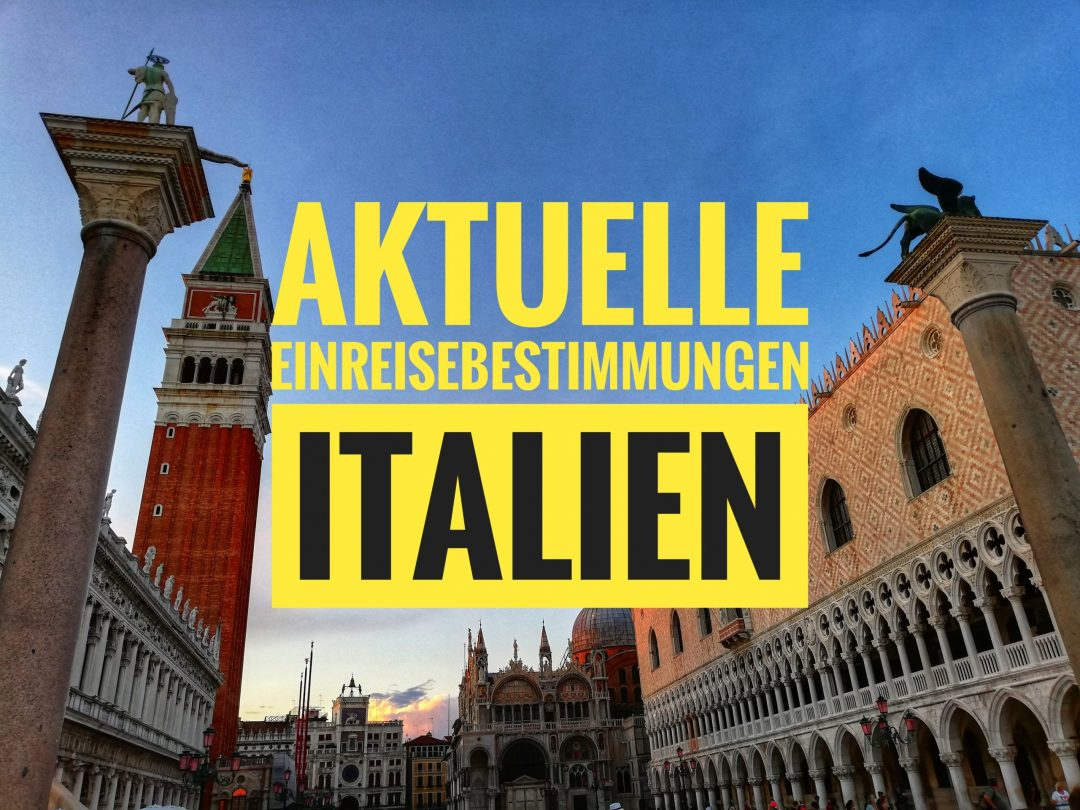 Aktuelle Einreisebestimmungen für Venedig