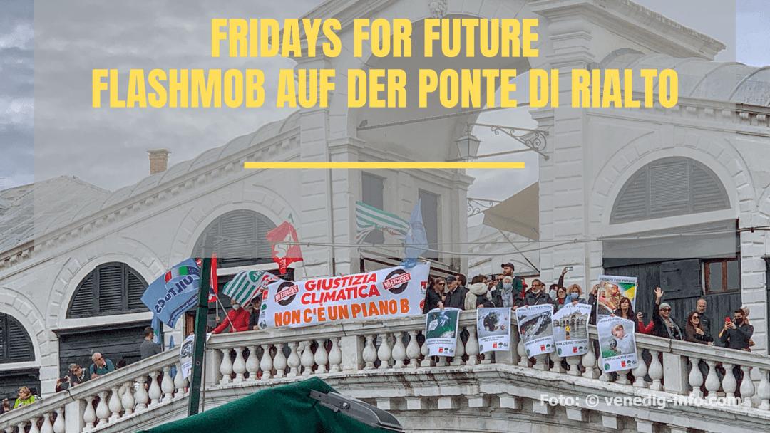 VENEDIG Fridays for Future - Single-Flashmob auf der Ponte di Rialto